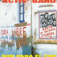 """ACTISBAND """"Son para el che"""" (Splasch) 1998"""