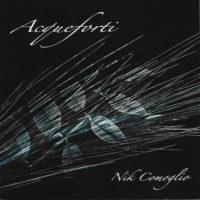 """NIK COMOGLIO """"Acqueforti""""(acq.com) 2009"""