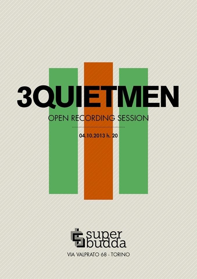 3quietmen open recoding live session at Superbudda